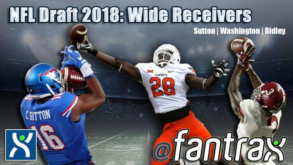 2018 NFL Draft: Top 3 Wide Receivers