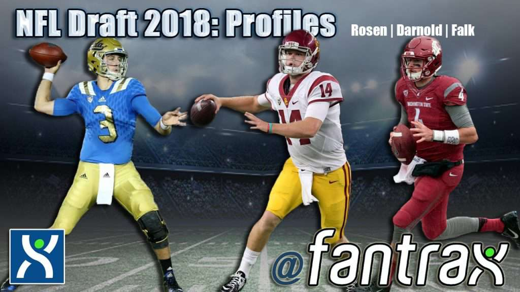 2018 NFL Draft Profiles: Josh Rosen, Sam Darnold, Luke Falk [Video]