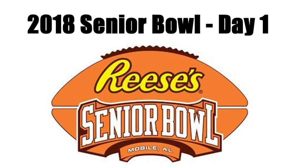 2018 Senior Bowl Day 1 [Video]