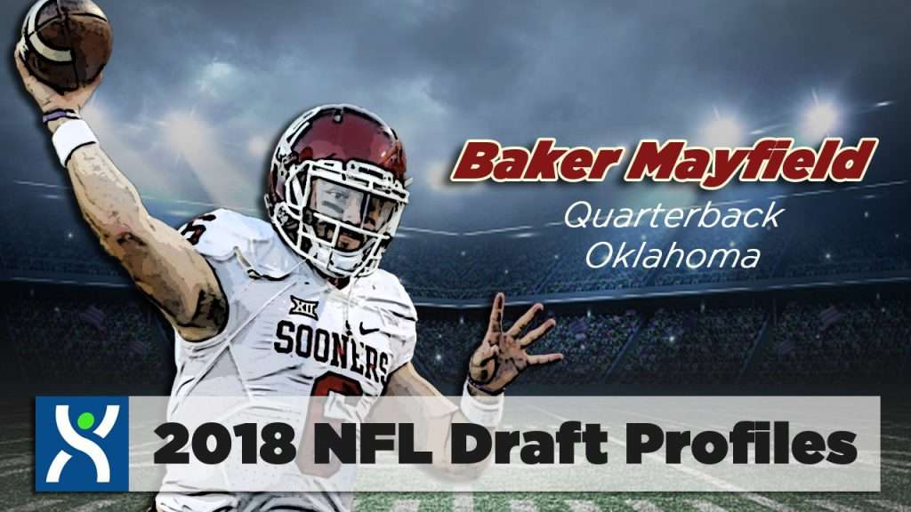 2018 NFL Draft: Top Prospects and Best Fits – Part I