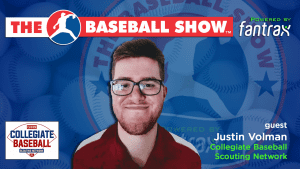 The Baseball Show LIVE | S2.E21 guest Justin Volman