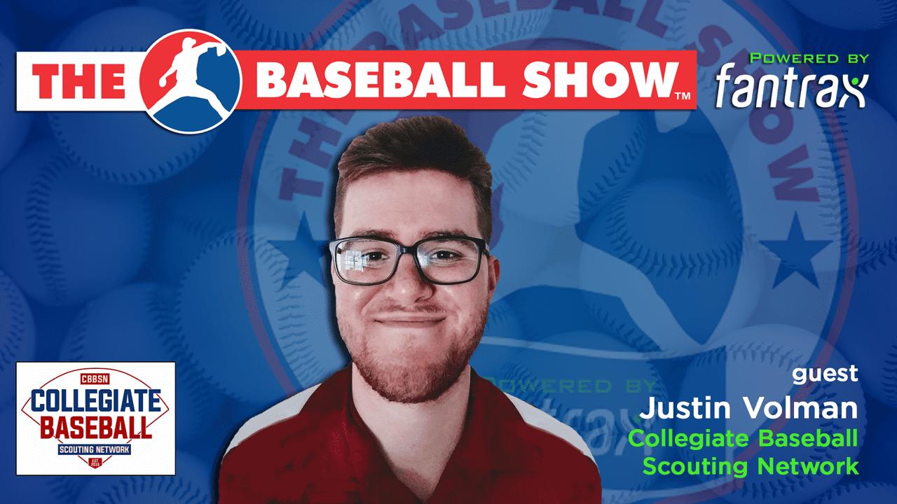 Justin Volman The Baseball Show