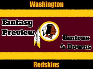 Washington Redskins Fantasy Preview