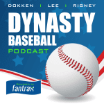 Nathan Dokken , Ron Rigney and Van Lee deliver their insights on Dynasty Fantasy Baseball formats