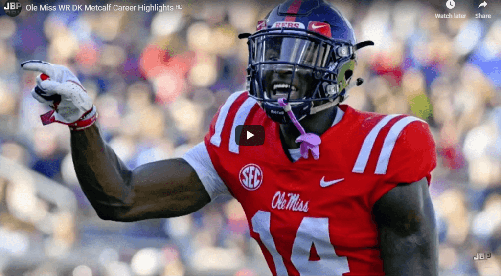 2019 NFL ROOKIE PREVIEW: DK Metcalf – WR, Ole Miss