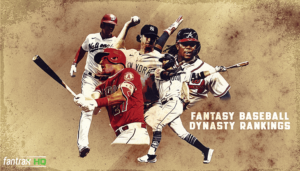 Fantasy Baseball Dynasty Rankings