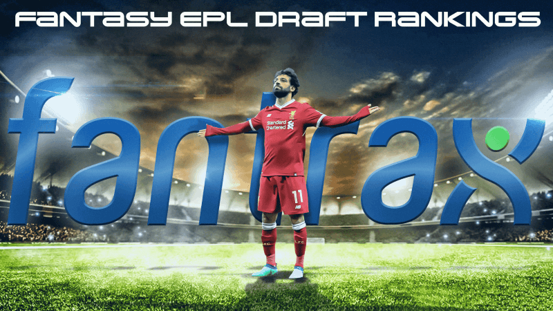 Fantasy EPL Draft Rankings 20/21: Top 200