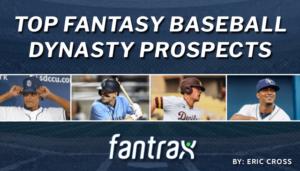 top fantasy baseball prospects