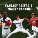 Top-500 Fantasy Baseball Dynasty Rankings: July 2021