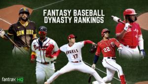 Fantasy Baseball Dynasty Rankings